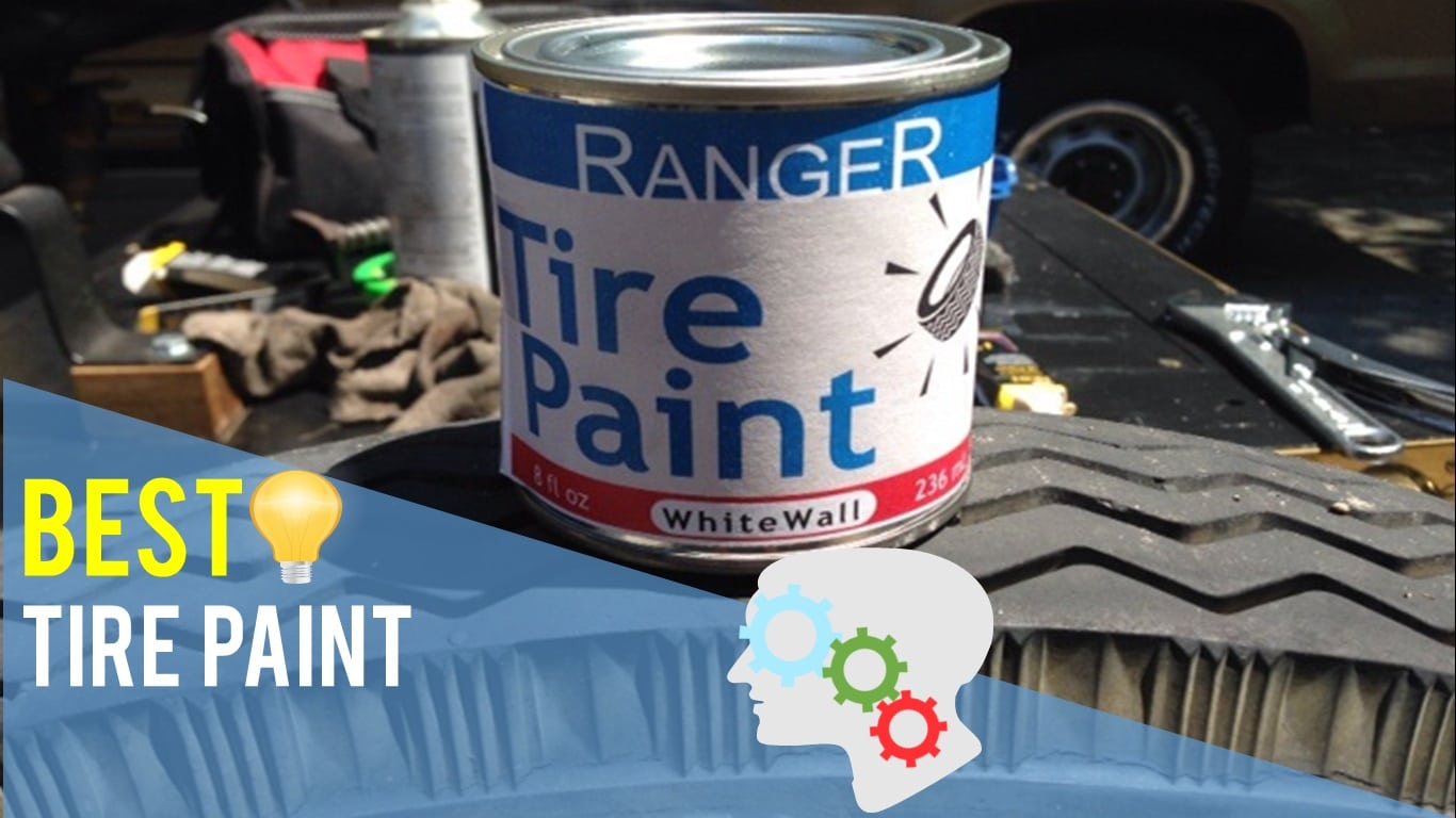 Best Tire Paint - Top 5 Reviews | TheReviewGurus com